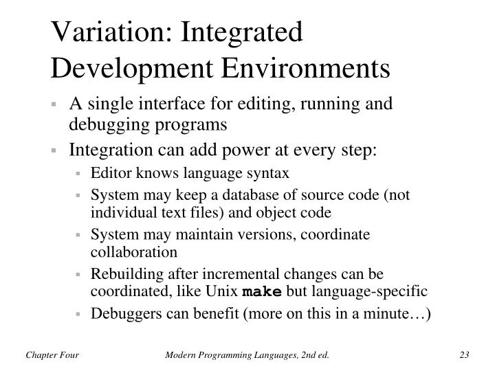 Variation: Integrated Development Environments
