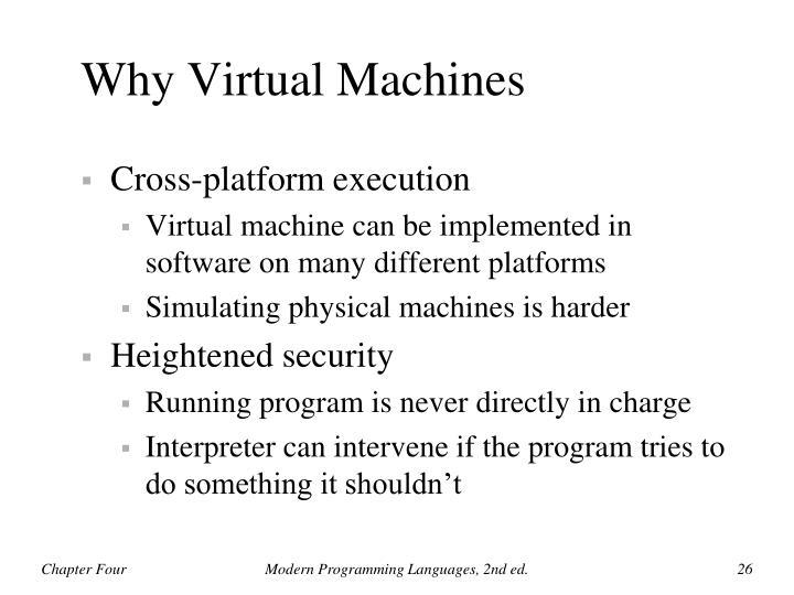 Why Virtual Machines
