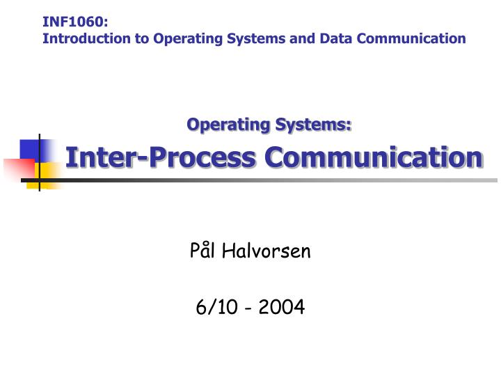 Operating systems inter process communication
