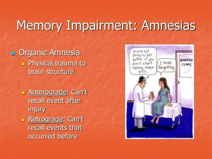 Memory Impairment: Amnesias