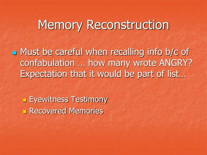 Memory Reconstruction