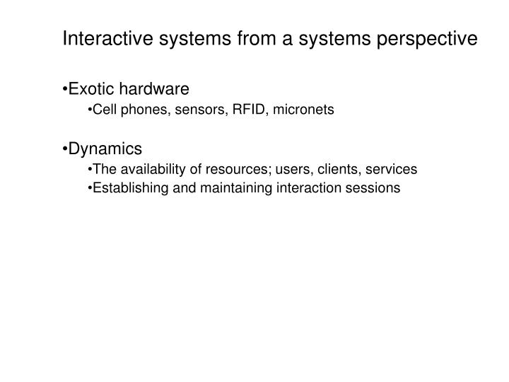 Interactive systems from a systems perspective