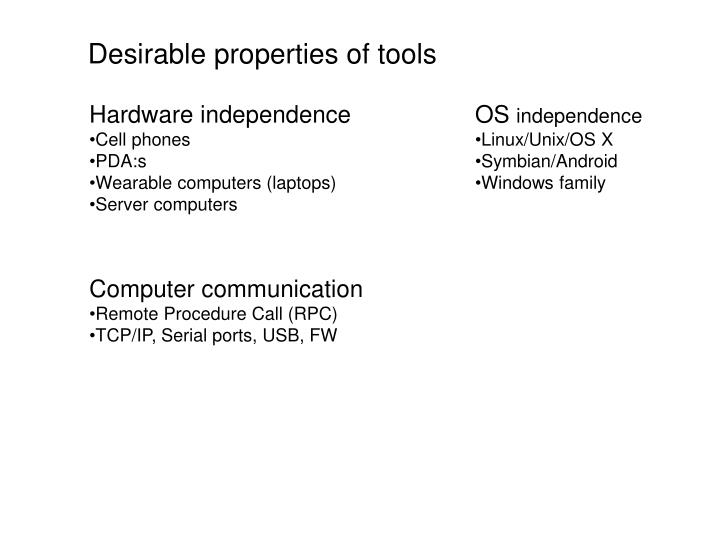 Desirable properties of tools