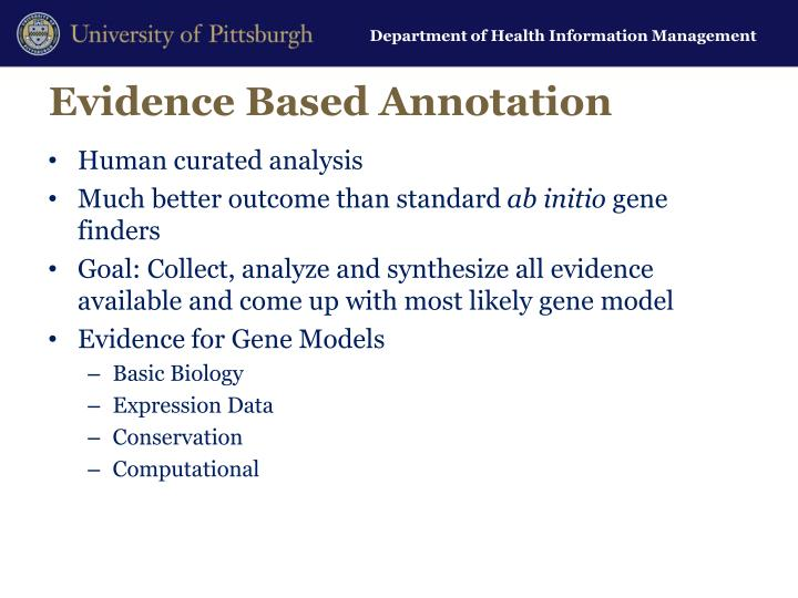 Evidence Based Annotation
