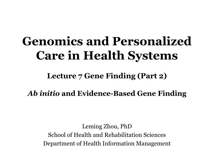 Genomics and Personalized Care in Health Systems