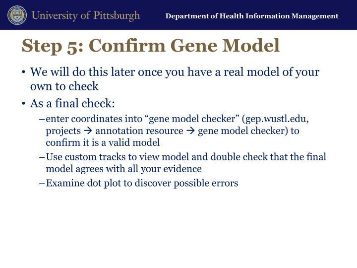 Step 5: Confirm Gene Model
