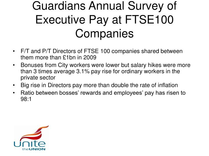 Guardians Annual Survey of Executive Pay at FTSE100 Companies