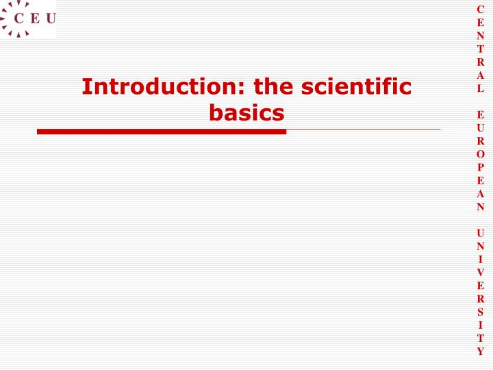 Introduction the scientific basics