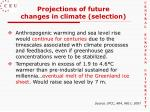 projections of future changes in climate selection