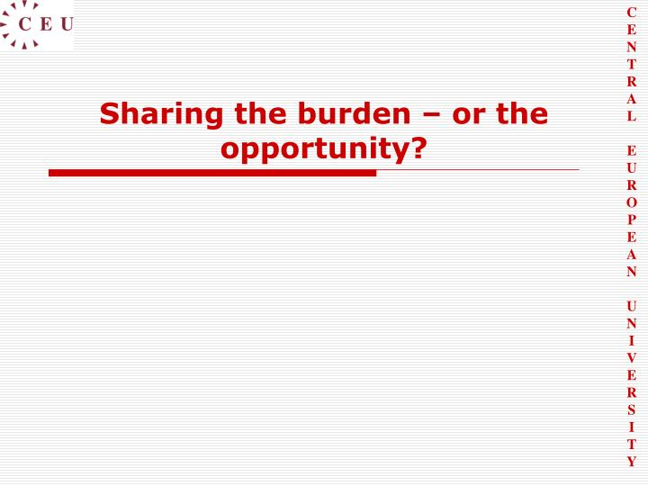Sharing the burden – or the opportunity?