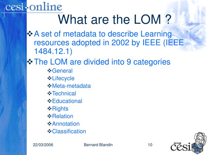 What are the LOM ?