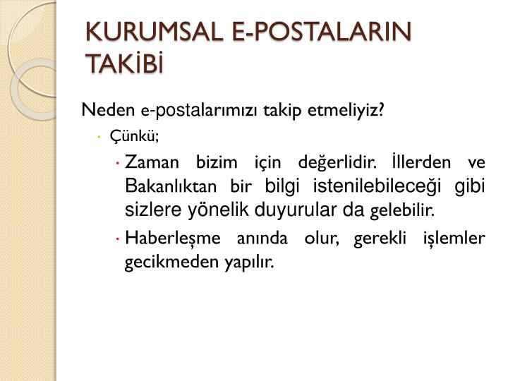 KURUMSAL E-POSTALARIN TAKİBİ