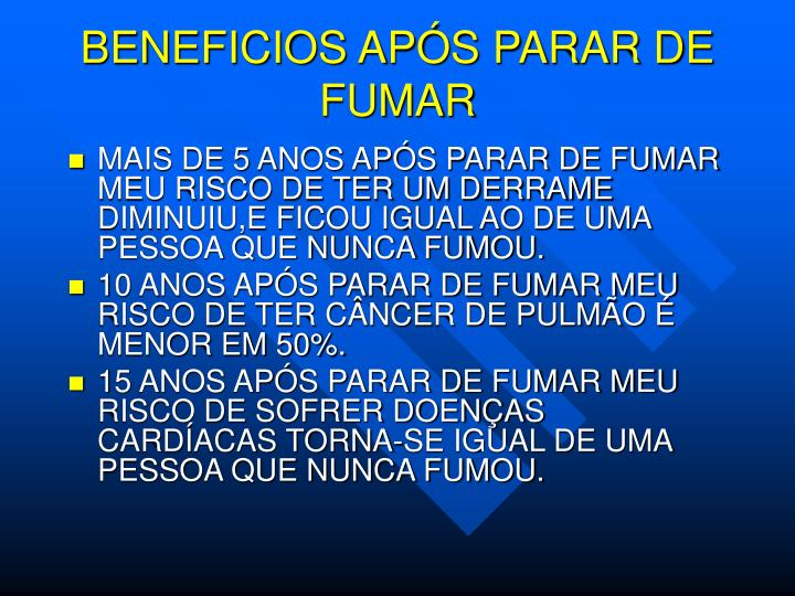 BENEFICIOS APÓS PARAR DE FUMAR