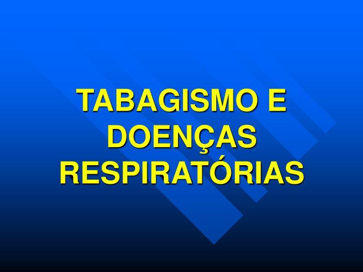 TABAGISMO E