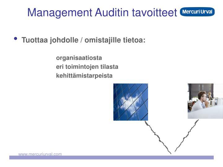 Management Auditin tavoitteet