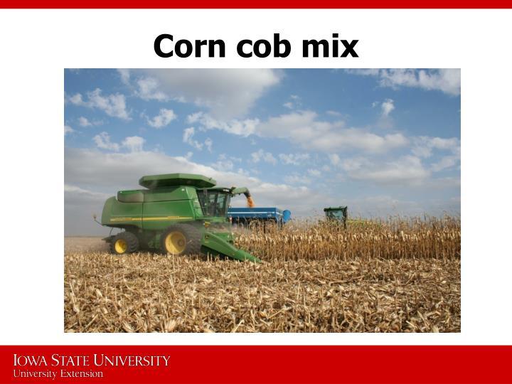 Corn cob mix