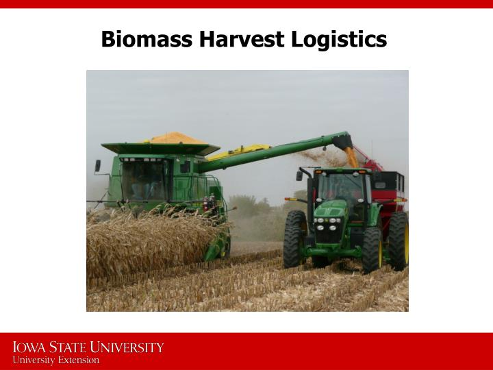 Biomass Harvest Logistics