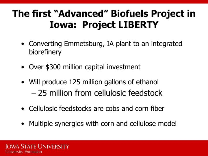 "The first ""Advanced"" Biofuels Project in Iowa:  Project LIBERTY"