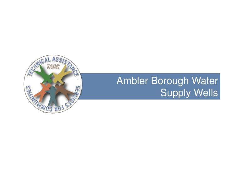 Ambler Borough Water