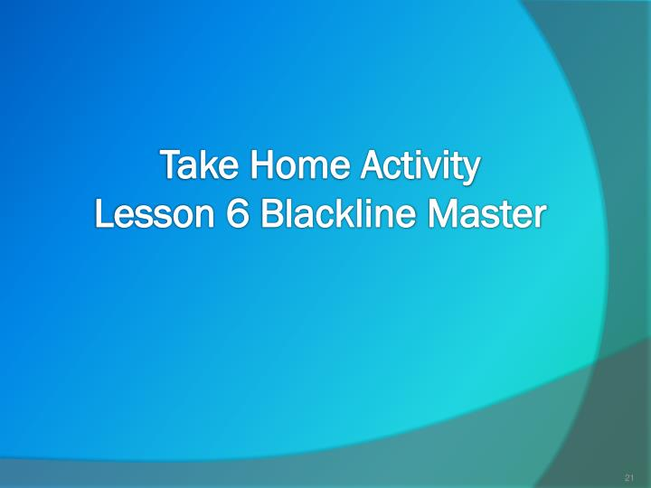 Take Home Activity