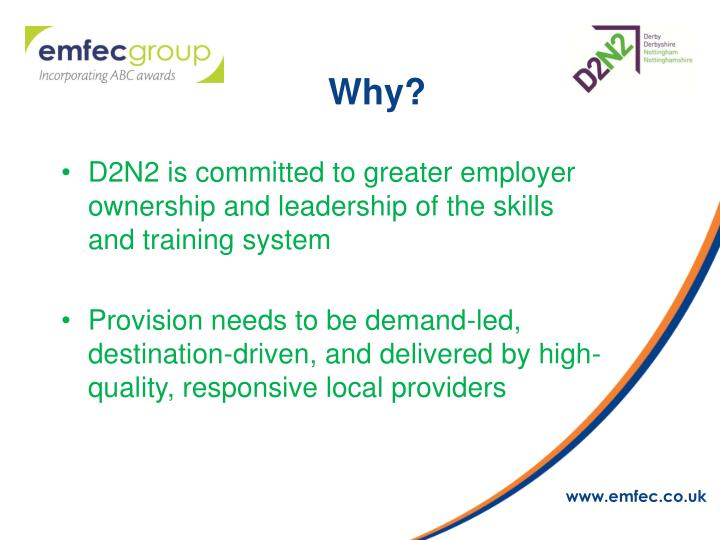 D2N2 is committed to greater employer ownership and leadership of the skills and training system