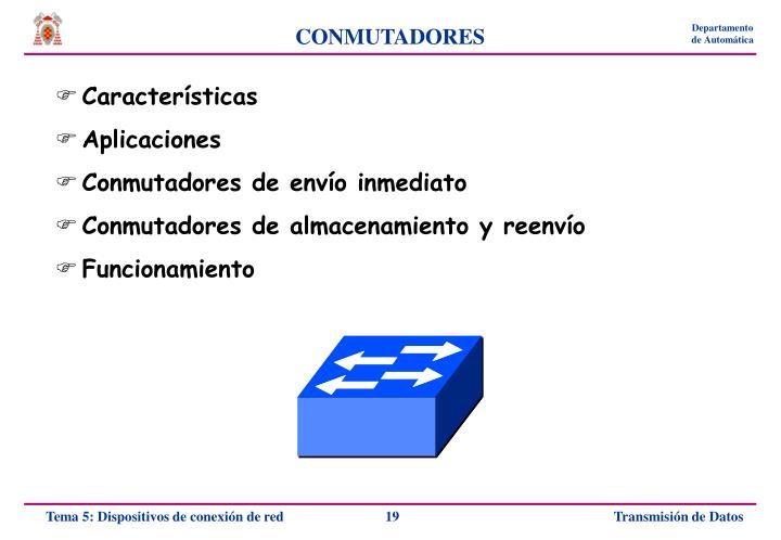 CONMUTADORES