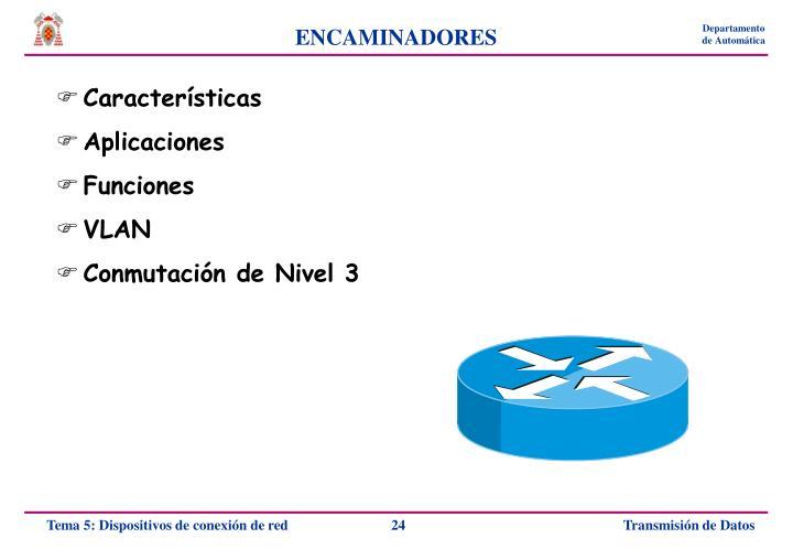 ENCAMINADORES