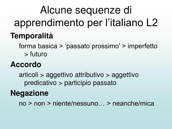 Alcune sequenze di apprendimento per l'italiano L2