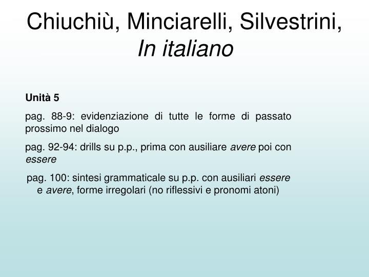 Chiuchiù, Minciarelli, Silvestrini,