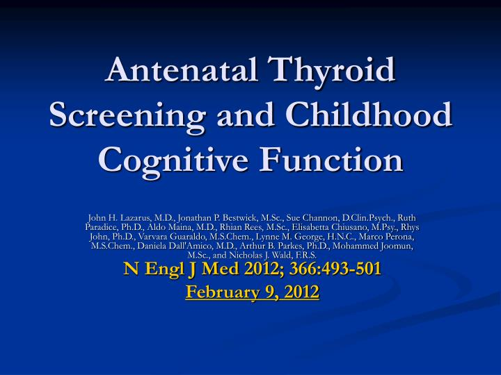 Antenatal thyroid screening and childhood cognitive function