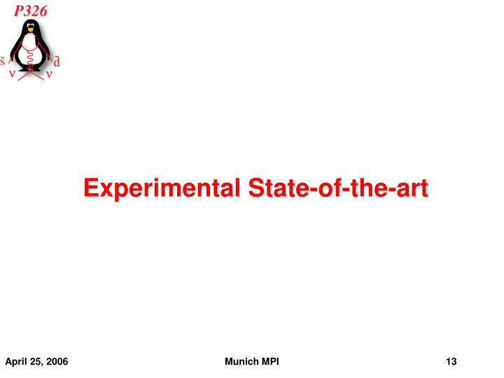 Experimental State-of-the-art