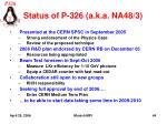 status of p 326 a k a na48 3