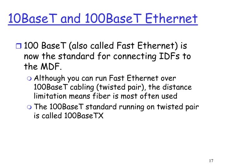 10BaseT and 100BaseT Ethernet