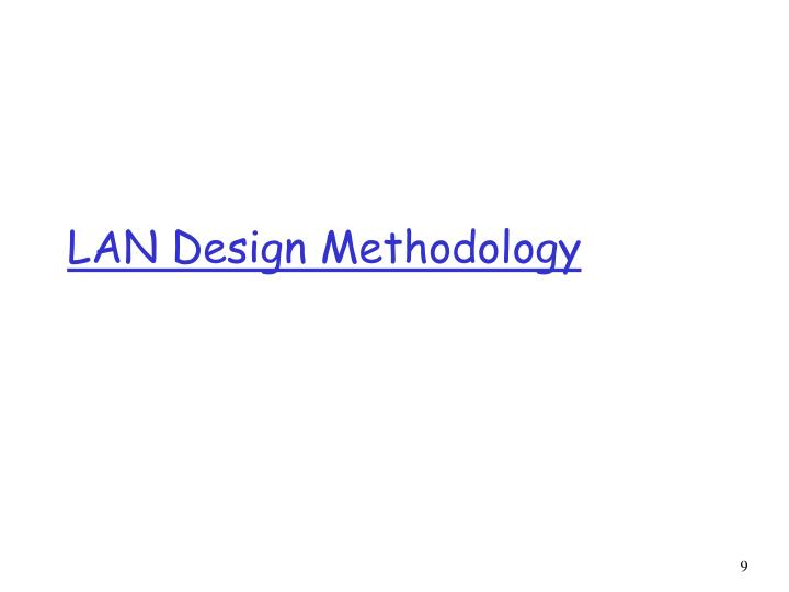 LAN Design Methodology