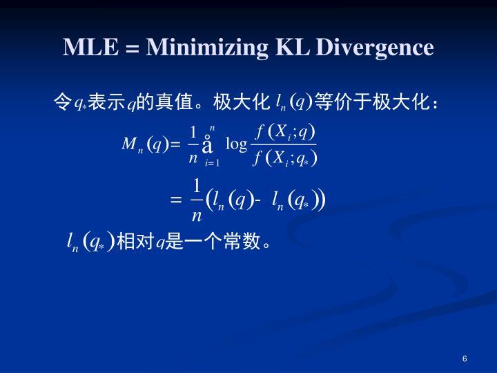 MLE = Minimizing KL Divergence