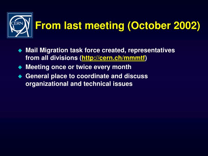 From last meeting october 2002
