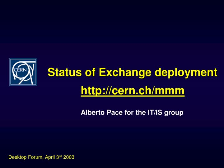 Status of exchange deployment