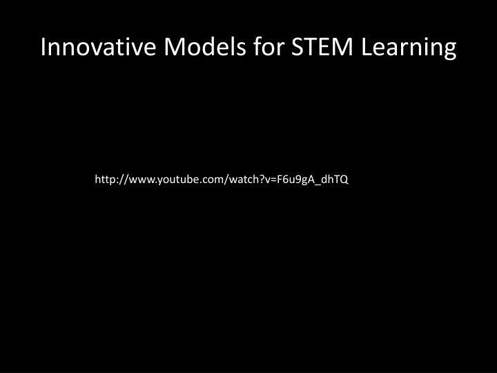 Innovative Models for