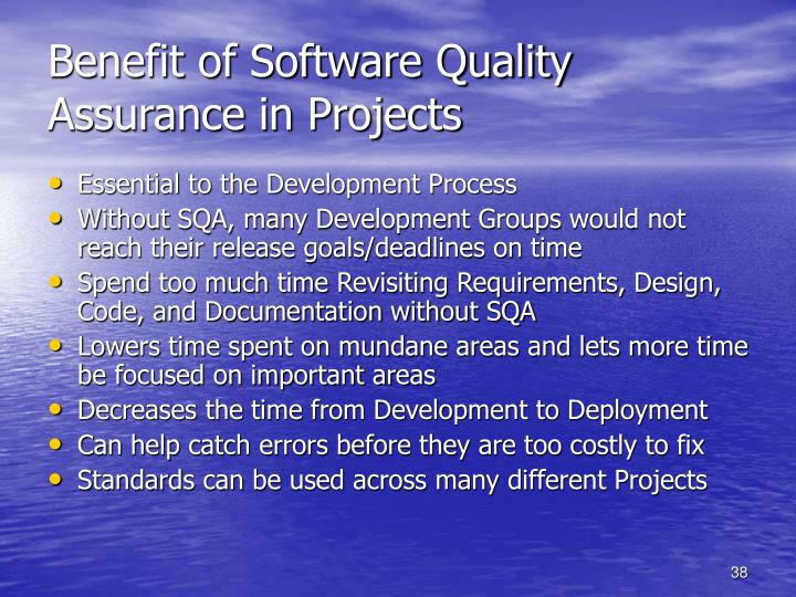 Benefit of Software Quality Assurance in Projects