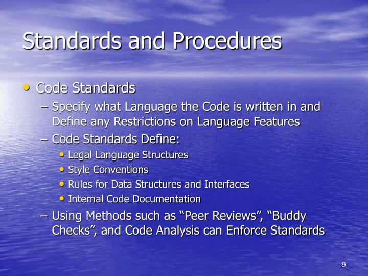 Standards and Procedures