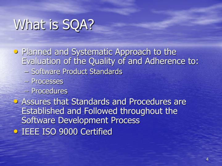 What is SQA?