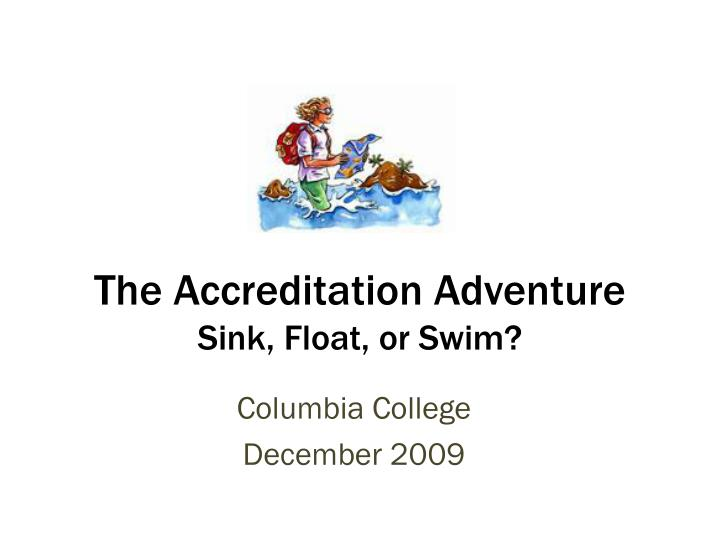 the accreditation adventure sink float or swim