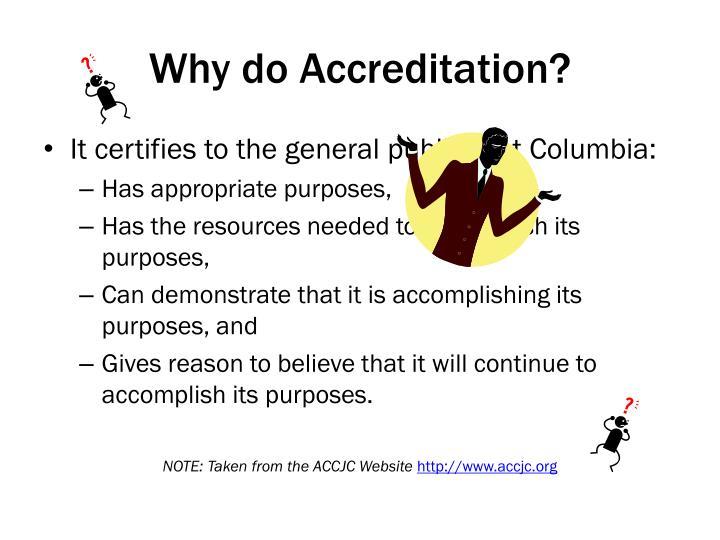 Why do Accreditation?