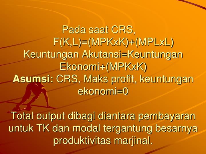 Pada saat CRS,