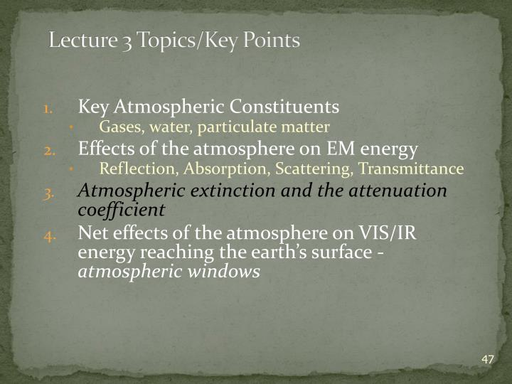 Lecture 3 Topics/Key Points