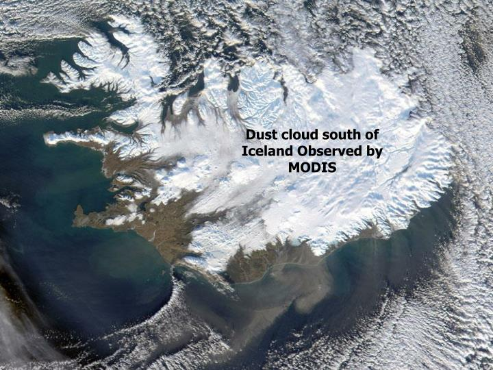 Dust cloud south of Iceland Observed by MODIS
