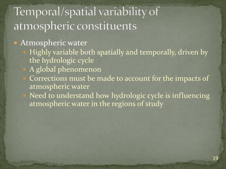Temporal/spatial variability of atmospheric constituents