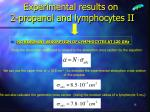 experimental results on 2 propanol and lymphocytes ii
