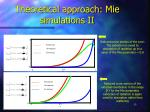 theoretical approach mie simulations ii