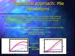 theoretical approach mie simulations